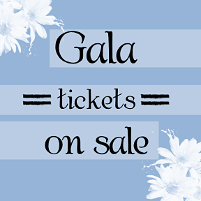 Gala Tickets On Sale
